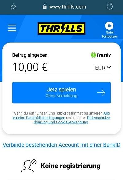 Thrills einzahlung trustly